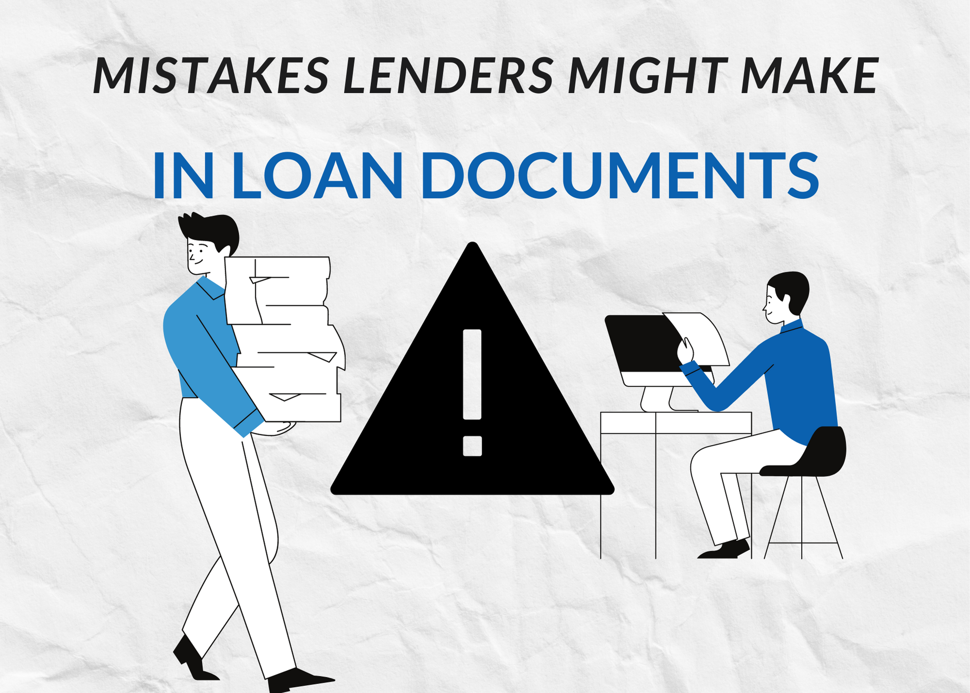 mistakes lenders might make in their own loan docs