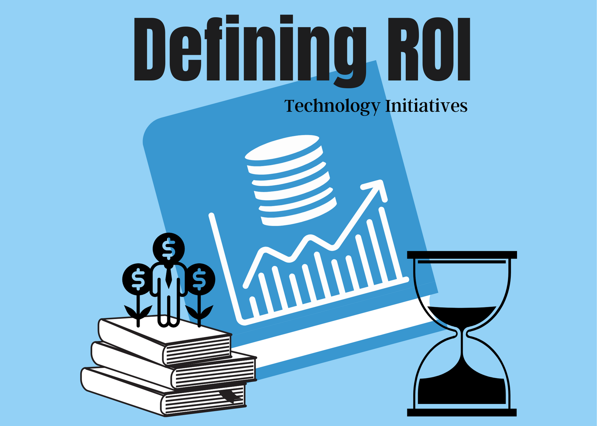 defining return on investment for technology
